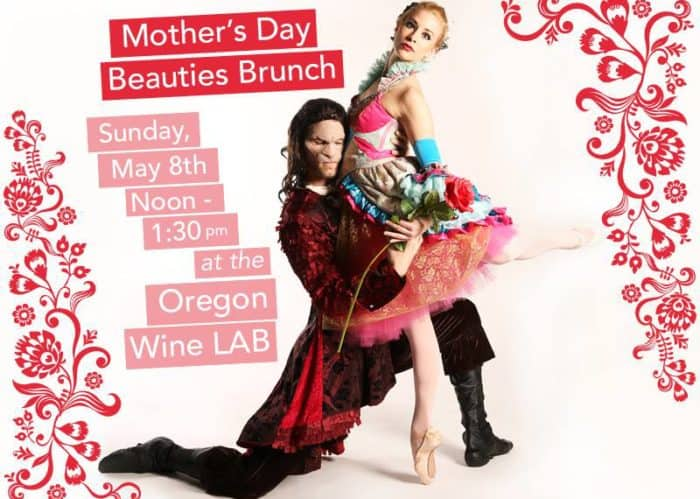 Mothers Day Brunch Oregon Wine LAB Eugene Beauty Beast Ballet Fantastique